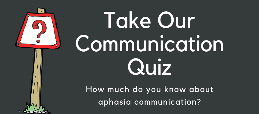June is Dysphagia and Aphasia Awareness Month: take the quiz
