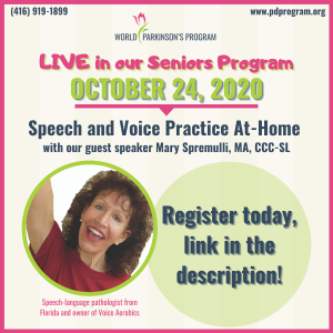 Live in our seniors program, October 24, 2020. Speeach and Voice Practice At-home with our guest speaker Mary Spremulli, MA, CC-SL.