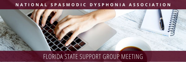 National Spasmodic Dysphonia Association, Florida State Support Group Meeting
